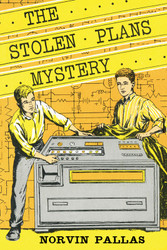 07 The Stolen Plans Mystery, by Norvin Pallas (paperback)