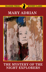 The Mystery of the Night Explorers, by Mary Adrian (Paperback)