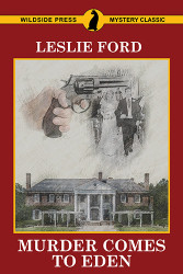 Murder Comes to Eden, by Zenith Brown (writing as Leslie Ford) (Paperback)