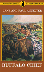Buffalo Chief, by Jane Annixter (Paperback)