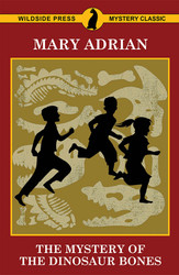 The Mystery of the Dinosaur Bones, by Mary Adrian (Paperback)