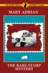 The Rare Stamp Mystery, by Mary Adrian (Trade paperback)