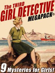 The Third Girl Detective MEGAPACK™ (ePub/Kindle/PDF)