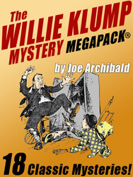 The Willie Klump Mystery MEGAPACK® (epub/Kindle/pdf)