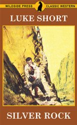 Silver Rock, by Luke Short (Paperback)