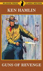 Guns of Revenge, by Ken Hamlin (Paperback)