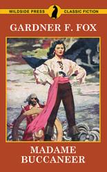 Madame Buccaneer, by Gardner F. Fox (Paperback)