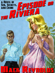 Episode on the Riviera, by Mack Reynolds (epub/Kindle/pdf)