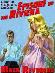 Episode on the Riviera, by Mack Reynolds (epub/Kindle/pdf)