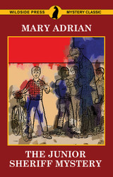 The Junior Sheriff Mystery, by Mary Adrian (Paper)