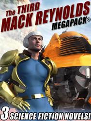 The Third Mack Reynolds MEGAPACK®, by Mack Reynolds (epub/Kindle/pdf)