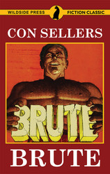 Brute, by Con Sellers (paperback)