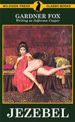 Jezebel, by Gardner Fox (writing as Jefferson Cooper) (Paper)
