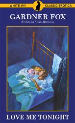 Love Me Tonight, by Gardner Fox (writing as James Kendricks) (Paperback)