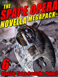 The Space Opera Novella MEGAPACK® (epub/Kindle/pdf)
