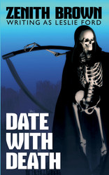 Date with Death, by Zenith Brown (writing as Leslie Ford) (Paperback)