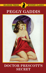 Doctor Prescott's Secret, by Peggy Gaddis (paperback)