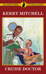Cruise Doctor, by Kerry Mitchell (Paperback)