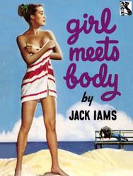 Girl Meets Body, by Jack Iams  (epub/Kindle/pdf)