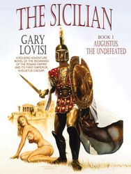 The Sicilian, Book 1: Augustus, The Undefeated, by Gary Lovisi (epub/Kindle/pdf)