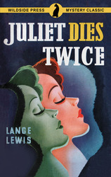 Juliet Dies Twice, by Lange Lewis (Paperback)
