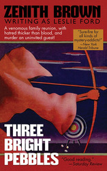 Three Bright Pebbles, by Zenith Brown (writing as Leslie Ford) (paper)