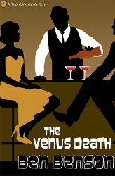 The Venus Death: A Ralph Lindsay Mystery, by Ben Benson (Paperback)