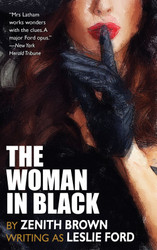 The Woman in Black, by Zenith Brown (writing as Leslie Ford) (paper)