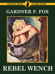 Rebel Wench, by Gardner F. Fox (epub/Kindle/pdf)