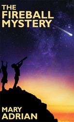 The Fireball Mystery, by Mary Adrian (Paper)