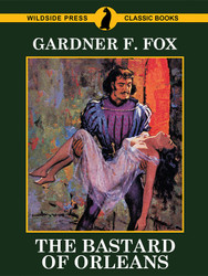 The Bastard of Orleans, by Gardner F. Fox (Paperback)