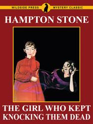 The Girl Who Kept Knocking Them Dead, by Hampton Stone, by (epub/Kindle/pdf)
