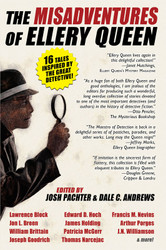 The Misadventures of Ellery Queen, edited by Josh Pachter, Dale C. Andrews (hardcover)