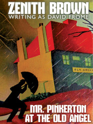 Mr. Pinkerton at the Old Angel, by Zenith Brown (writing as David Frome) (Paperback)