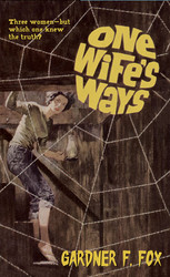One Wife's Ways, by Gardner Fox (Paperback)