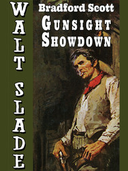 Gunsight Showdown: A Walt Slade Western, by Bradford Scott (Paperback)