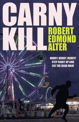 Carny Kill, by Robert Edmond Alter (paperback)