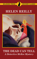 The Dead Can Tell: A Detective McKee Mystery, by Helen Reilly (Paperback)