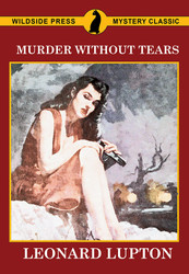 Murder Without Tears, by Leonard Lupton (Paperback)