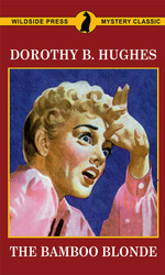 The Bamboo Blonde, by Dorothy B. Hughes  (Paperback)