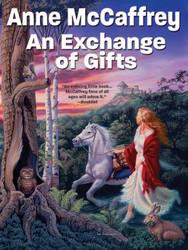 An Exchange of Gifts, by Anne McCaffrey (epub/Kindle/pdf)