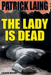 The Lady is Dead, by Patrick Laing (Paperback)