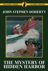The Mystery of Hidden Harbor, by John Stephen Doherty (paperback)