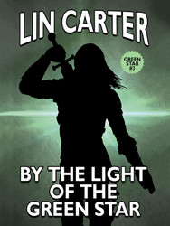 Green Star #3: By the Light of the Green Star, by Carter, Lin (epub/Kindle/pdf)