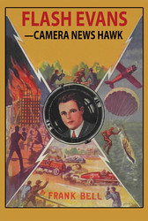 Flash Evans -- Camera News Hawk, by Mildred A. Wirt (Paperback)