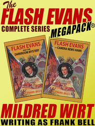 The Flash Evans Complete Series MEGAPACK®, by Mildred Wirt, Frank Bell (epub/Kindle/pdf)