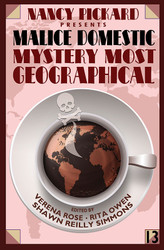 Malice Domestic 13: Mystery Most Geographical, presented by Nancy Pickard (hardcover)