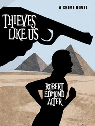 Thieves Like Us, by Robert Edmond Alter (epub/Kindle/pdf)