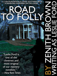 Road to Folly, by Zenith Brown writing as Leslie Ford (epub/Kindle/pdf)