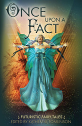 Once Upon a Fact, edited by Katherine Tomlinson (Paperback)